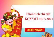 Phân tích chi tiết KQXSMT 30/7/2021